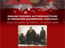 """Więcej o: """"Antykomunistyczne Podziemie Niepodległościowe w Tomaszowie Mazowieckim i w okolicach"""""""