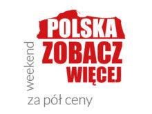 """Więcej o: II edycja akcji """"Polska zobacz więcej – weekend za pół ceny"""""""