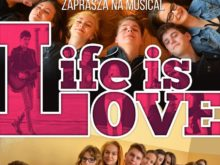 "Więcej o: Musical ""Life is Love"""