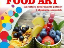 """Więcej o: """"Kulturalny piątek"""" – Owocowy Food Art"""
