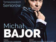 Więcej o: Michał Bajor wystąpi w Tomaszowie