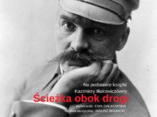 Więcej o: Wspomnienie o Marszałku Józefie Piłsudskim