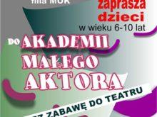 Więcej o: Akademia Młodego Aktora