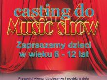 Więcej o: Casting do Music Show