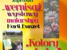 Więcej o: Wystawa malarstwa Marii Bunzel