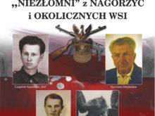 """Więcej o: """"Niezłomni"""" z Nagórzyc i okolicznych wsi"""