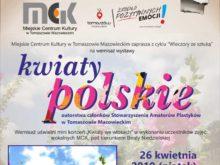 """Więcej o: Wieczory ze sztuką – """"Kwiaty polskie"""""""