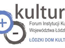 Więcej o: Rusza VII Forum Instytucji Kultury Województwa Łódzkiego