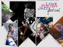 Więcej o: 4. Love Polish Jazz Festival