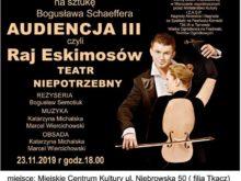 Więcej o: Audiencja III czyli raj Eskimosów wg Bogusława Schaeffera – Teatr Niepotrzebny