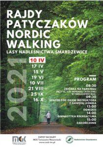 Plakat - Rajdy Patyczaków Nordic Walking. Tło ze zdjeciem lasu, po ścieżce maszeruje z kijkami mężczyzna, jest odwrócony tyłem. Po lewej stronie daty, po prawej program rajdu.