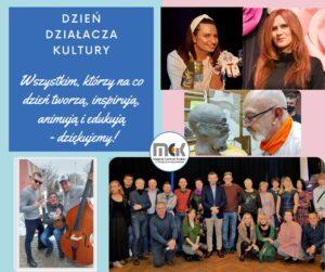 Dzień Działacza Kultury. Wszystkim, którzy na co dzień tworzą, inspirują, animują i edukują - dziękujemy! MCK w Tomaszowie Mazowieckim