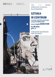 Sztuka w Centrum, Tomaszów Mazowiecki, park Bulwary, 21.08.2021, godz. 16.