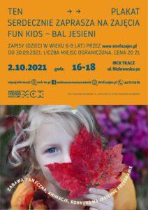 Zajęcia Fun Kids - Bal jesieni, 2.10.2021, godz. 16-18. Miejskie Centrum Kultury w Tomaszowie Mazowieckim