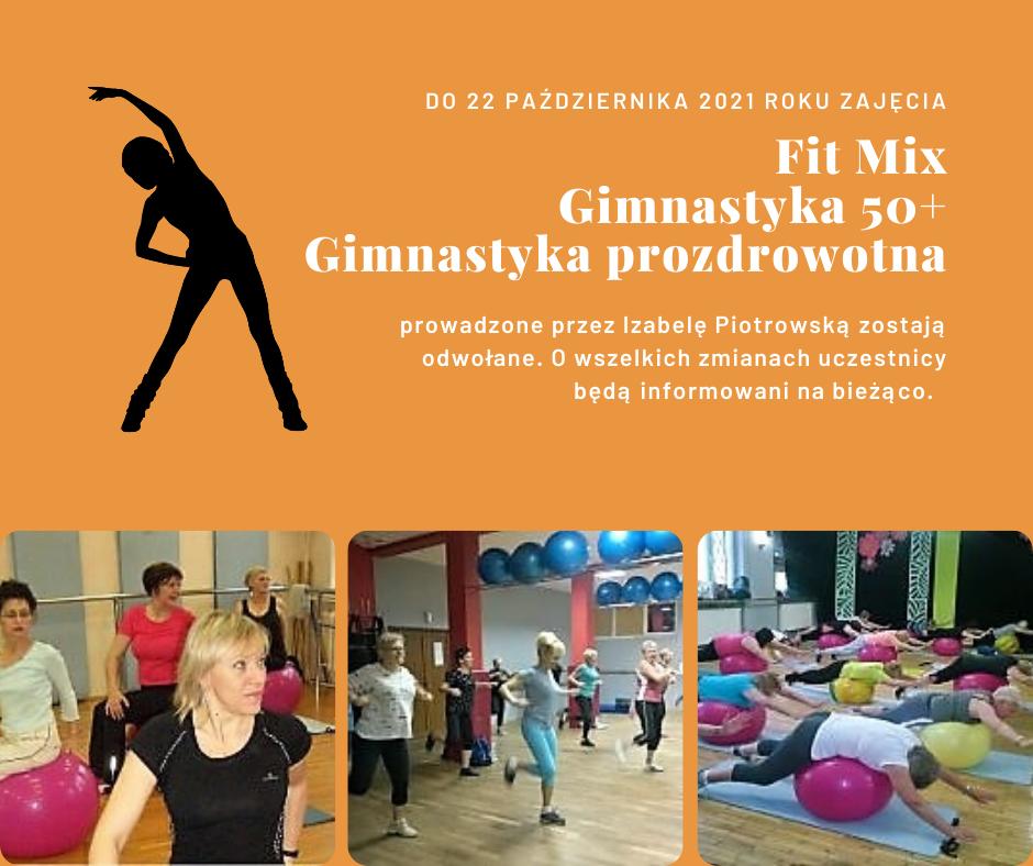 Do 22 października 2021 r. zajęcia Fit Mix, Gimnastyka 50+ i Gimnastyka prozdrowotna  zostają odwołane