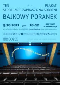 Bajkow poranki, 9.10.2021, godz. 10-12, Tomaszów MAzowiecki, ul. Niebrowska 50