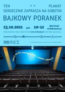 Bajkowy poranek. 23.10.2021, godz. 10-12. Tomaszów MAzowiecki, MCK Tkacz, ul. Niebrowska 50.