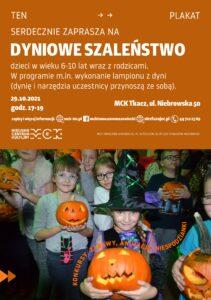 Dyniowe szaleństwo. Tomaszów Mazowiecki, Miejskie Centrum Kultury Tkacz, ul. Niebrowska 50, 29 października 20201. godz. 17-19.