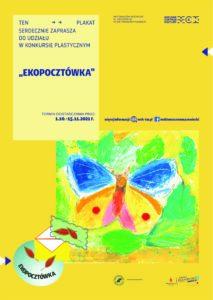 """Konkurs Plastyczny """"Ekopocztówka"""". Termin składania prac: 1.10-15.11.20201. więcej informacji: mck-tm.pl"""